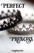 Perfect Princess by caramelchan