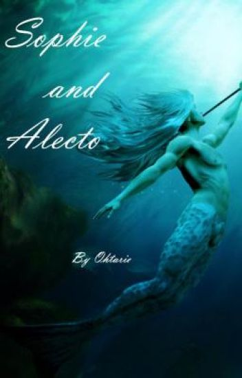Sophie and Alecto