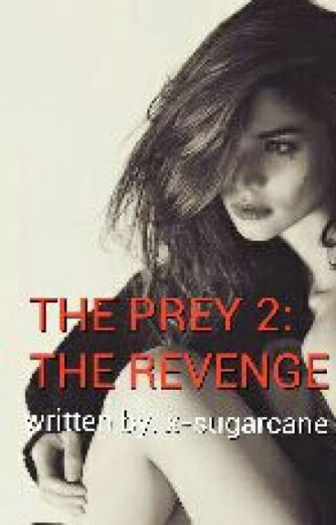 The Prey 2: The Revenge