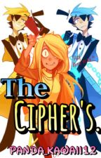 The Cipher's. [Will&Tú] [TERMINADA]. by Panda_Kawaii12