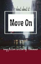 Shout About It : Move On by 13summer