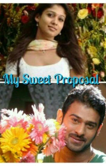 ❤ My Sweet Proposal ❤