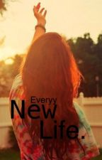 NewLife. by Everyy