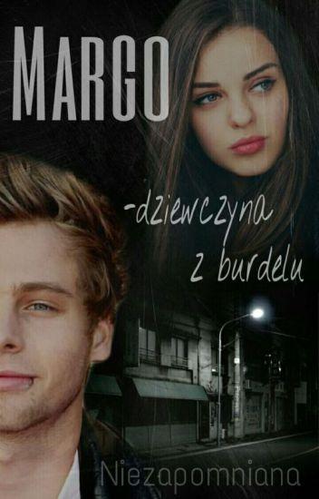 Margo - Dziewczyna z Burdelu || L. H ||