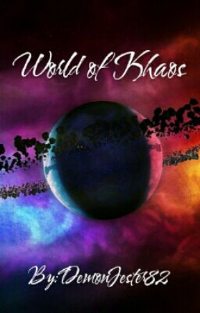 World of Khaos by DemonJester82