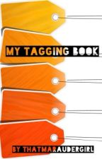 My Tagging Book by ThatMarauderGirl