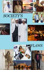 SOCIETY'S FLAWS  #DetectiveStory #detective story #diverse lit #BWWM by Chaunalea