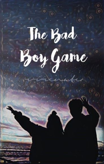 The Bad Boy Game
