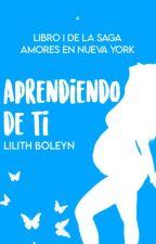 Aprendiendo De Ti (EDITANDO) by evansomerworth