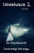 Uitverkoren 2 De Doodswacht by xxSoofje