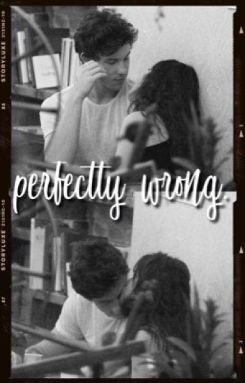 perfectly wrong {s.m. & c.c.}