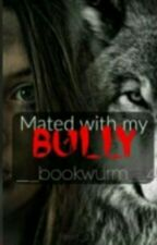 mated with my bully (NL) by __bookworm__4