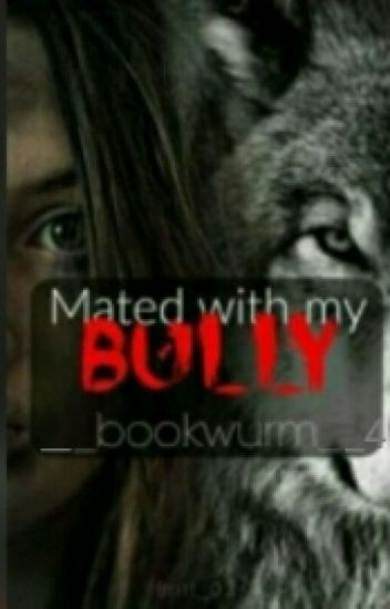 mated with my bully (NL)