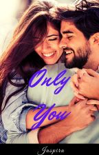 Only  You by Jaspira