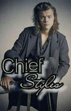 Chief Styles (harry styles fanfic) by krazyj13