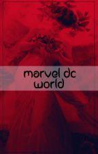 MARVEL&DC WORLD by deathwinter