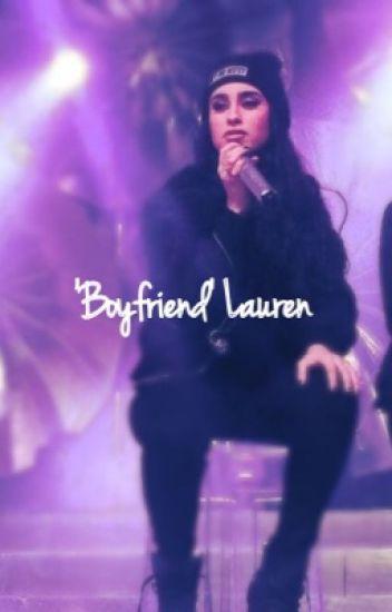 'Boyfriend' Lauren (5H CAMREN)