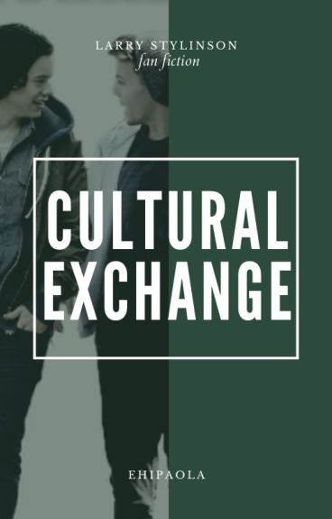 Cultural Exchange • Larry Stylinson