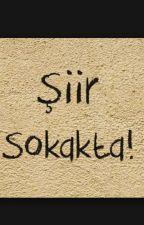 """#ŞİİR SOKAKTA "" by dsdsdsds369"