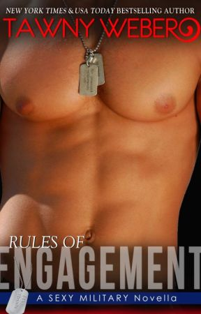 Rules of Engagement  by TawnyWeber