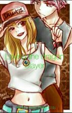 *COMPLETED*Loving the Dragon slayer [Nalu Fanfic] by InsecureSadness