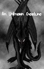 An Unknown Creature by ImmortalRaven13