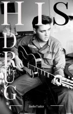 His Drug (Elvis Presley FanFic) by BelleTailor