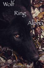 Wolf Ring Alpha (Wolves of Canada)(Hiatus) by Rawiya_Blake