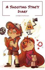A Shooting Star's Diary (Mabill FanFic) by RowSabrina15