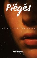 Piegés by All-Ways_