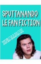 sputtanando le fan fiction / mi dileguo by xniallhaz