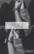 I Promise by StephBooks7