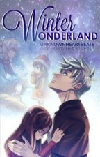 Winter Wonderland by UnknownHeartbeats