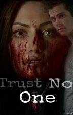 Trust No One by --_paula_--