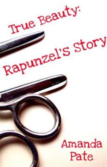 True Beauty: Rapunzel's Story