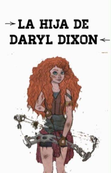 La Hija De Daryl Dixon ; Carl Grimes. [EN EDICIÓN]