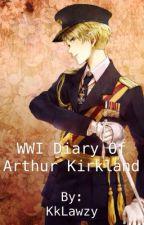 WWI Diary of Arthur Kirkland by KodyOliver