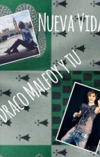 """""""Nueva vida""""-Draco Malfoy y tu by potterheadystelena"""