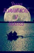 FRASES ROMANTICAS Y TRISTES by DanielaRivera997