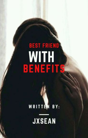 BESTFRIEND WITH BENEFITS-SPG