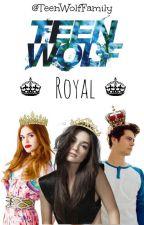 ♚ Teen Wolf Royal ♚ [CERRADO] by TeenWolfFamily