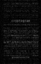 Cryptogram by Groupplusnorlie