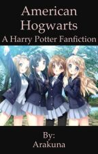 American Hogwarts by Arakuna