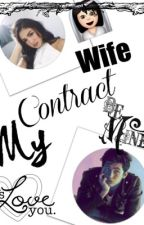My CONTRACT WIFE (JADINE LUSTREID FANFICT♥♥♥) by RAINSintheSUN