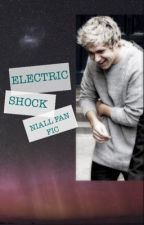 Electric shock ~Niall Horan COMPLETA by stylinsonfthood