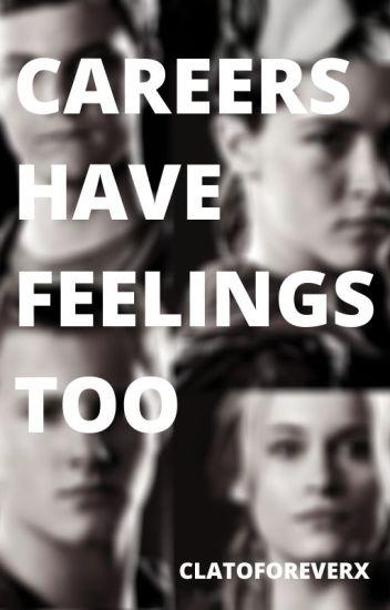 Careers Have Feelings Too