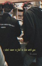 I Don't Want To Fall In Love With You (Undergoing Changes) by _xvanxx