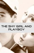 The Shy Girl and The Playboy by WimpyKid269