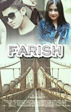 FARISH by sriheryani95