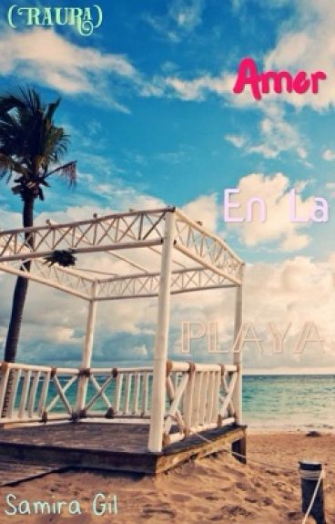 Amor En La Playa (Raura)